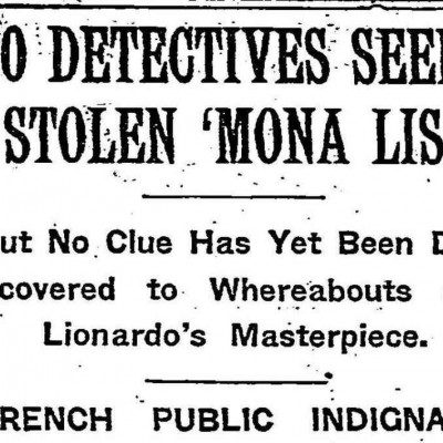 21st August 1911: The Mona Lisa stolen from the Louvre
