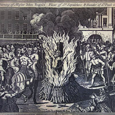 4th February 1555: John Rogers became the first Protestant martyr under 'Bloody' Mary I of England