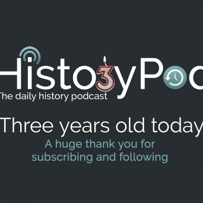 Celebrate three years of HistoryPod with this bonus episode!