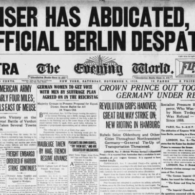 9th November 1918: Wilhelm II abdicates as Kaiser of Germany
