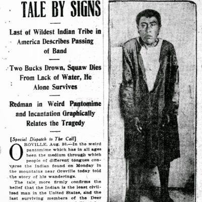 29th August 1911: Ishi, the last surviving member of the Yahi tribe, emerged from the wilderness in California