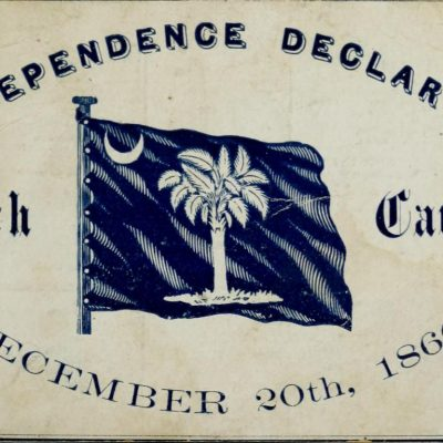 20th December 1860: South Carolina becomes the first state to secede from the United States of America